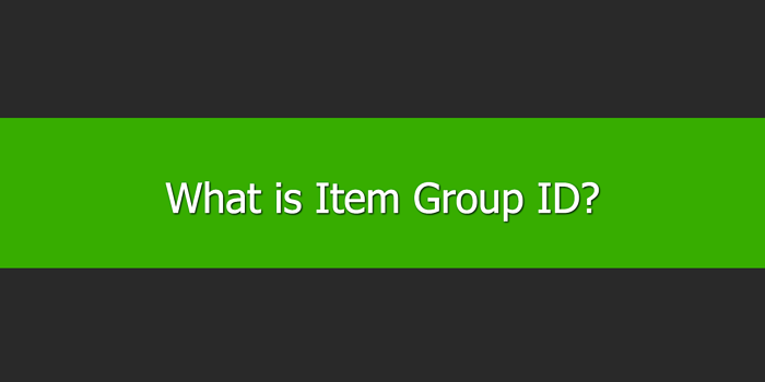 What is Item Group ID